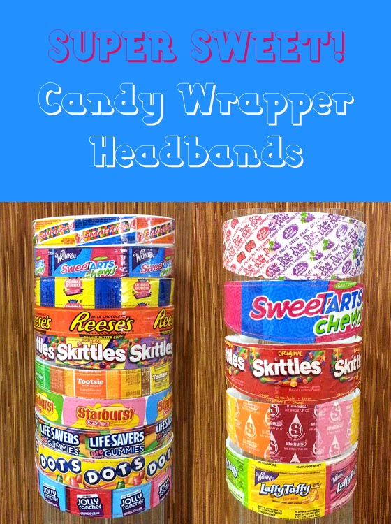 Colorful headbands made with real candy wrappers!
