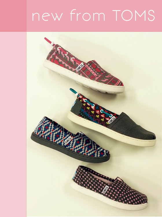 New styles from TOMS
