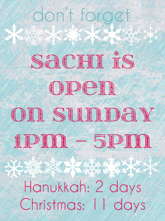 Sachi is open on Sunday!