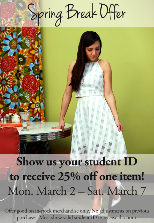 Bring in your student ID & get 25% off an item!