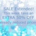 Suprise! Half-off Sale Extended!
