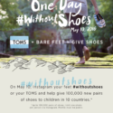 TOMS One Day #WithoutShoes